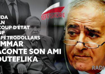 OffShore   21.09.2021   Oujda, l'ALN, le coup d'État, sa relation avec L'ANP, le flot de pétrodollars : Temmar raconte son ami Bouteflika.